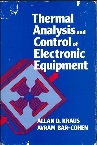 9780070354166: Thermal Analysis and Control of Electronic Equipment