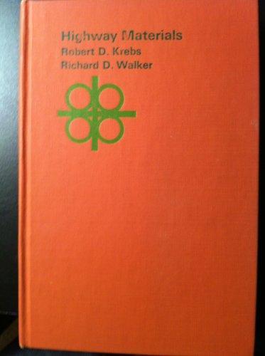 Highway Materials: R. D. Krebs;