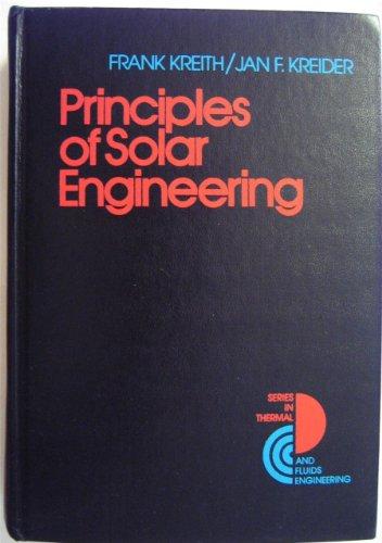 9780070354760: Principles of Solar Engineering (Series in Thermal and Fluids Engineering)