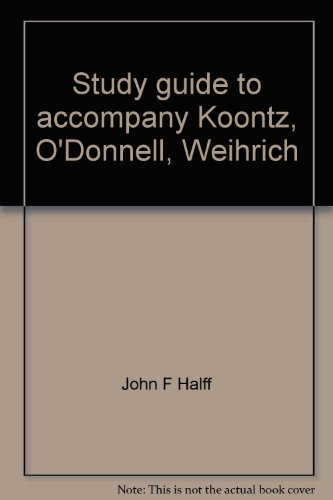 9780070354890: Study guide to accompany Koontz, O'Donnell, Weihrich: Management 8th edition (McGraw-Hill series in management)