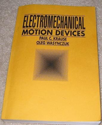 9780070354944: Electromechanical Motion Devices (Mcgraw Hill Series in Electrical and Computer Engineering)