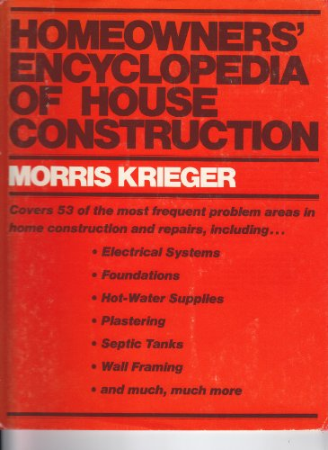 9780070354975: Homeowners' Encyclopedia of House Construction