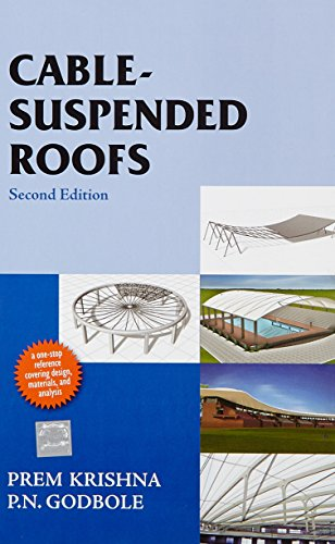 Cable Suspended Roofs (McGraw-Hill series in modern: Krishna, Prem