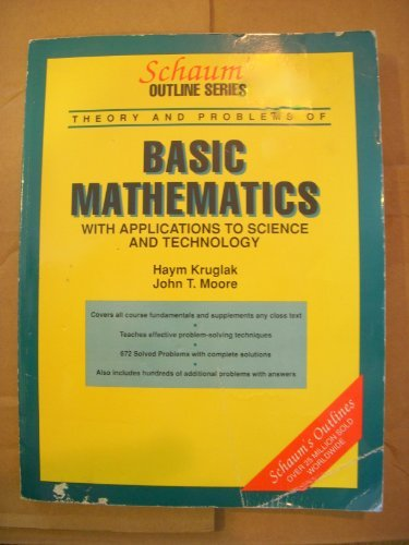 9780070355514: Schaum's Outline of Theory and Problems of Basic Mathematics: With Applications to Science and Technology