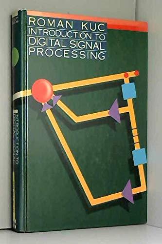 Introduction to Digital Signal Processing (Mcgraw Hill: Kuc, Roman