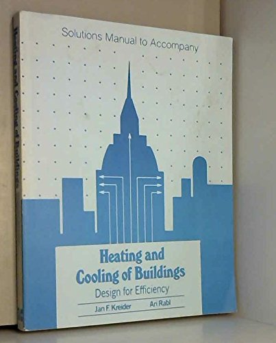 9780070355958: Heating and Cooling for Buildings: Solutions Manual: Design for Efficiency