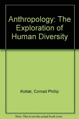 9780070356160: Anthropology: The Exploration of Human Diversity