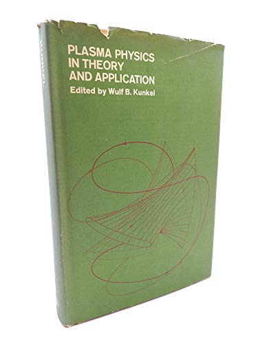 9780070356290: Plasma Physics in Theory and Application