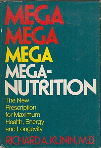 9780070356399: Mega-Nutrition: The New Prescription for Maximum Health, Energy, and Longevity