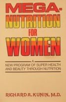 9780070356429: Mega-nutrition for women: The first modern program for super health, beauty, and weight control--introducing the