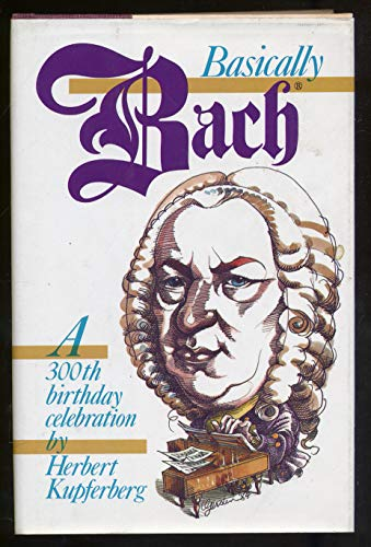 9780070356467: Basically Bach: A 300th Birthday Celebration