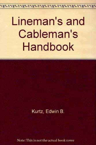 9780070356528: The lineman's and cableman's handbook