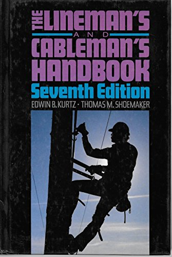 9780070356863: The Lineman's and Cableman's Handbook