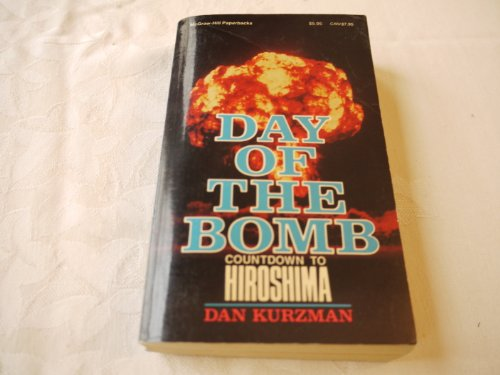 9780070356887: Day of the Bomb: Countdown to Hiroshima