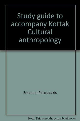 9780070356993: Study guide to accompany Kottak Cultural anthropology