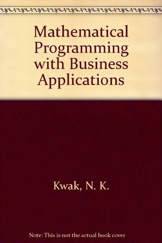 9780070357174: Mathematical Programming with Business Applications