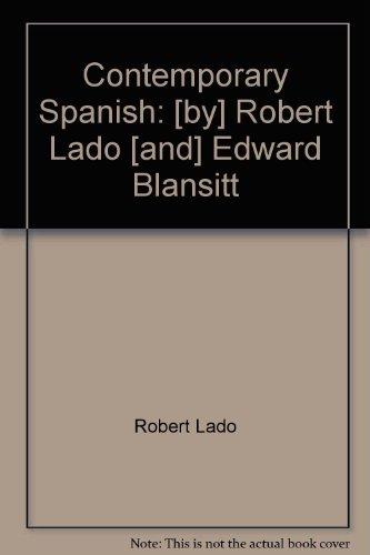 9780070357617: Contemporary Spanish: [by] Robert Lado [and] Edward Blansitt