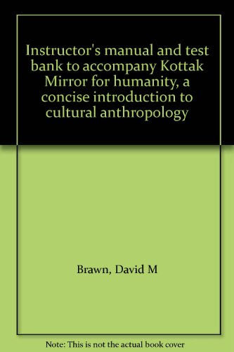9780070357846: Instructor's manual and test bank to accompany Kottak Mirror for humanity, a concise introduction to cultural anthropology