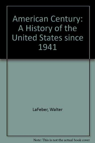 9780070358294: The American Century: A History of the United States Since 1941