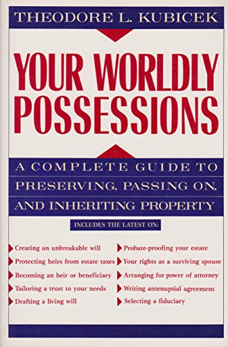 9780070358355: Your Worldly Possessions: A Complete Guide to Preserving, Passing On, and Inheriting Property