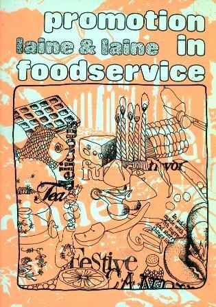 Promotion in foodservice: Laine, Steven; Laine, Iris