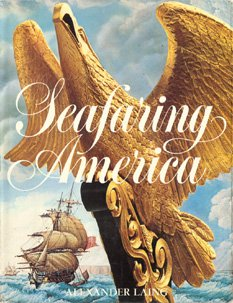 The American Heritage History of Seafaring America
