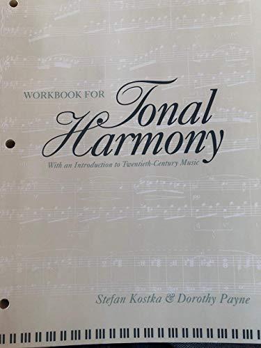 9780070358829: Workbook for Tonal Harmony, With an Introduction to Twentieth-Century Music