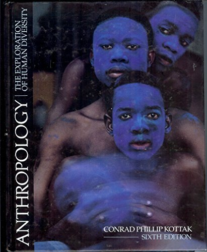 9780070359185: Anthropology: The Exploration of Human Diversity