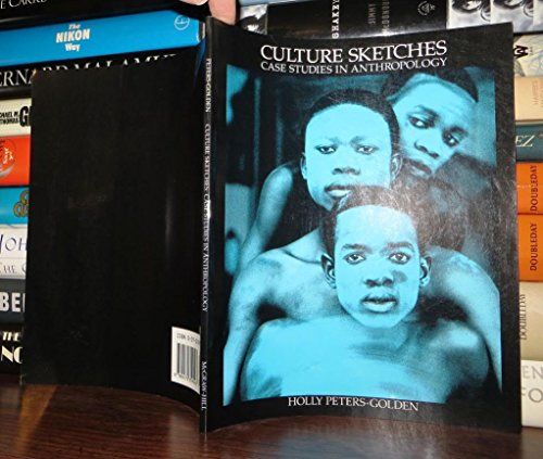9780070359543: Culture Sketches: Case Studies in Anthropology