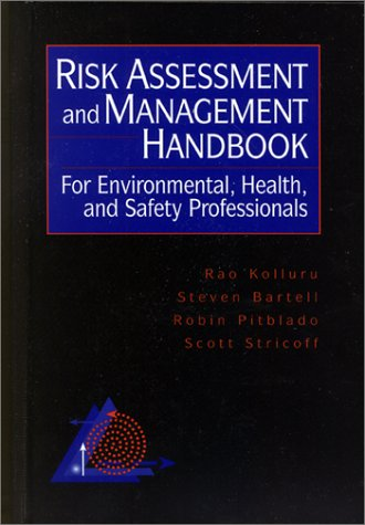 9780070359871: Risk Assessment and Management Handbook: For Environmental, Health, and Safety Professionals