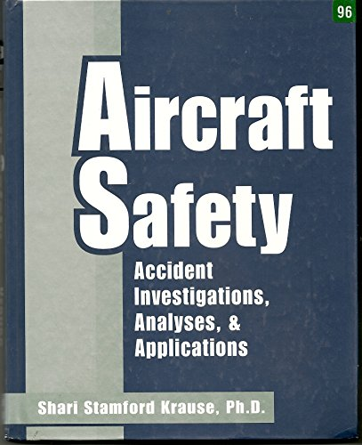9780070360266: Aircraft Safety: Accident Investigations, Analyses, & Applications