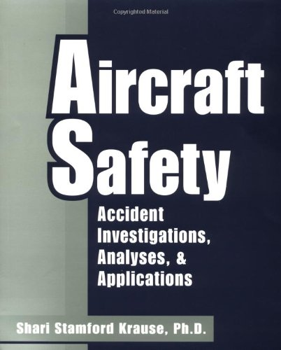 9780070360273: Aircraft Safety: Accident Investigations, Analyses & Applications