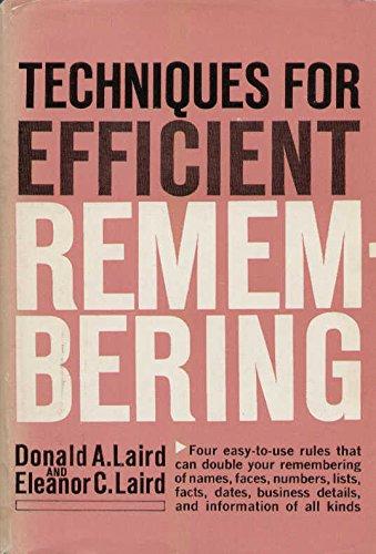 Techniques for Efficient Remembering: laird, donald