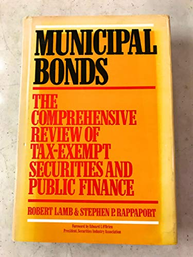 9780070360822: Municipal Bonds: The Comprehensive Review of Tax-Exempt Securities and Municipal Finance