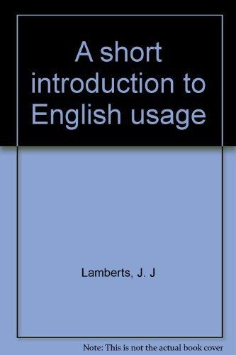A short introduction to English usage: Lamberts, J. J