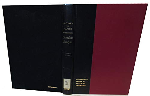 Chemical Analysis: An Advanced Text and Reference: Herbert August Laitinen,
