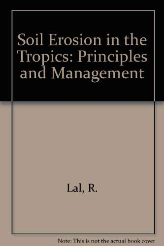 9780070360877: Soil Erosion in the Tropics: Principles and Management