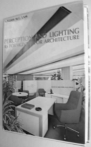 9780070360945: Perception and Lighting as Formgivers for Architecture