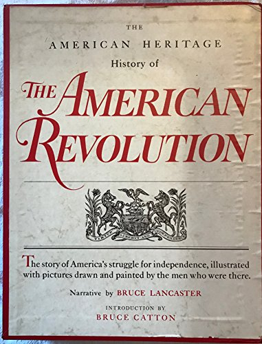 9780070361164: The American Heritage Book of the Revolution