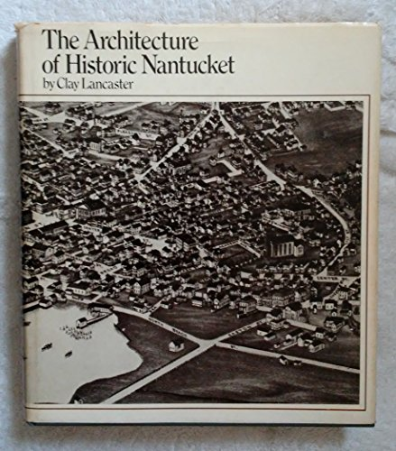 9780070361201: The Architecture of Historic Nantucket