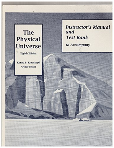 9780070361720: The Physical Universe: Instructor's Manual/Testbank