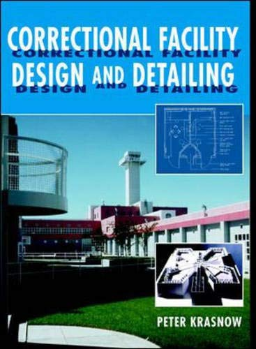 9780070361737: Correctional Facility Design and Detailing