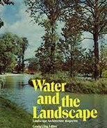 WATER AND THE LANDSCAPE: Clay, Grady (Ed. )