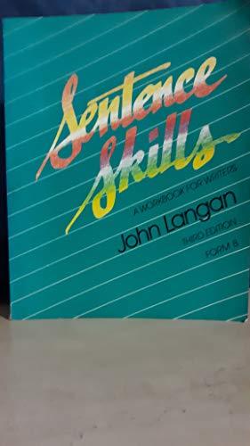 Sentence Skills: A Workbook for Writers' Form: Langan, John