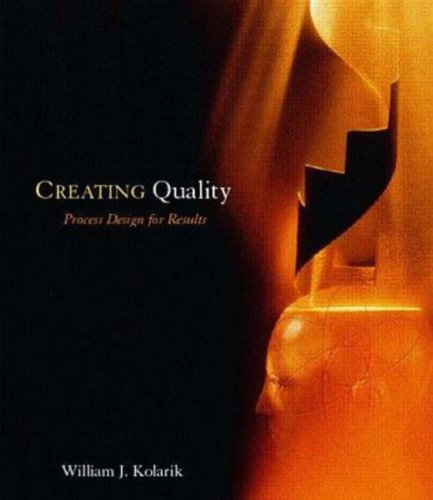 9780070363090: Creating Quality Process Design for Results (McGraw-Hill Series in Industrial Engineering and Management)