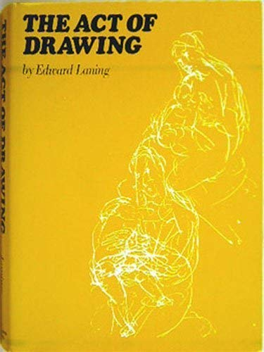 The Act of Drawing: Laning, Edward