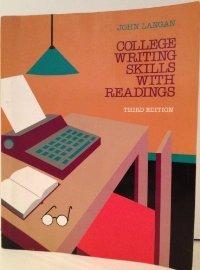 College Writing Skills with Readings, 3rd Edition: Langan, John
