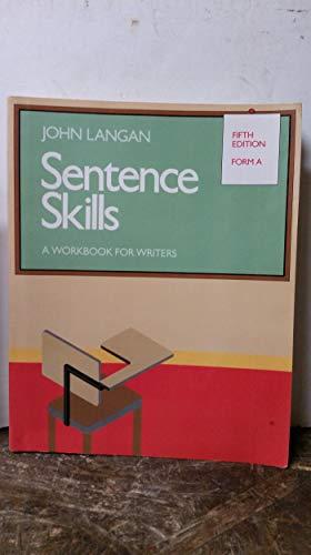 Sentence Skills: A Workbook for Writers : John Langan