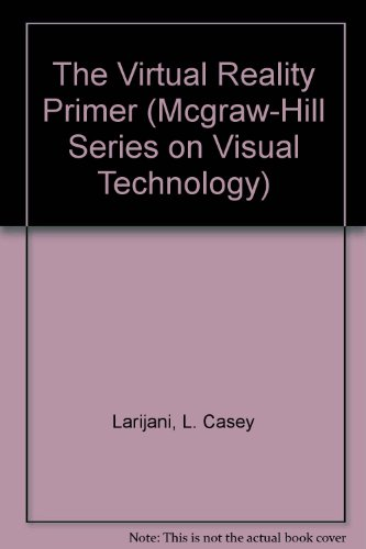 9780070364165: Virtual Reality Primer (Visual Technology)