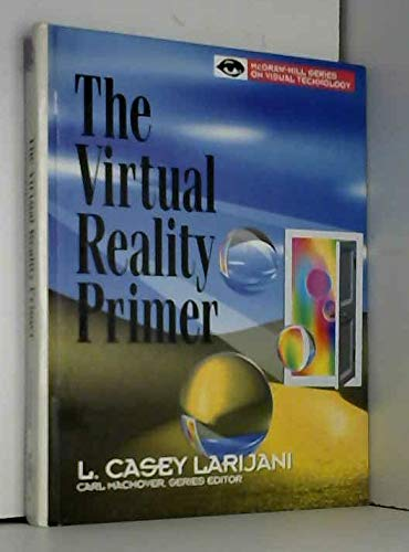 9780070364172: Virtual Reality Primer (Visual Technology)